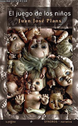 El juego de los niños - Juan José Plans Juegoninosplans2011